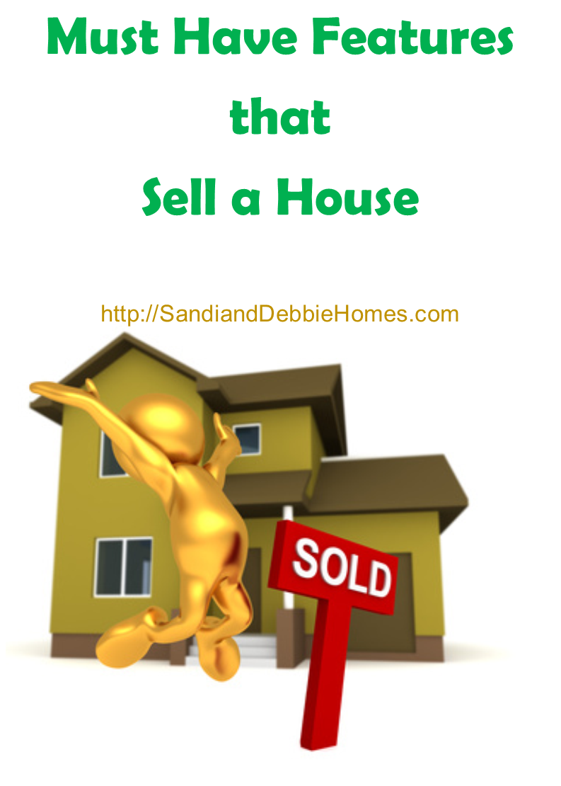 Must Have Features that Sell a House