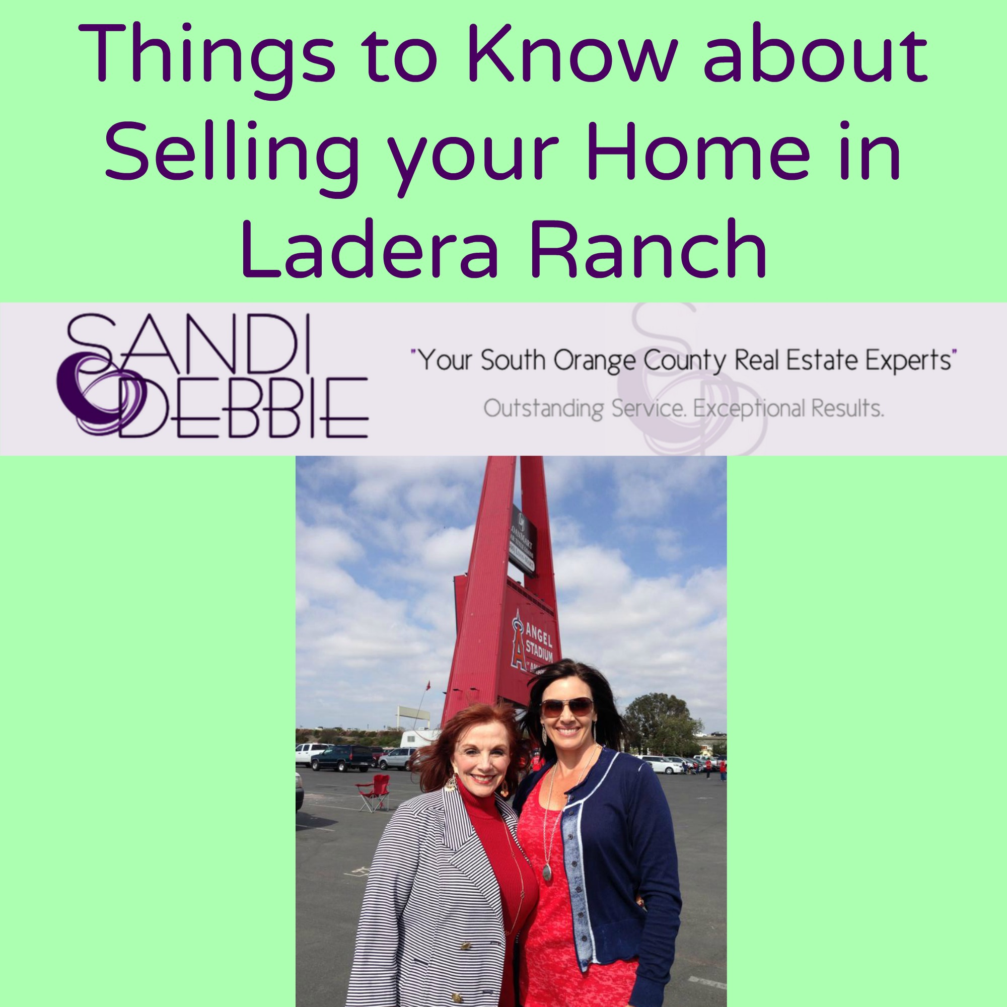 Things to Know about Selling your Home in Ladera Ranch