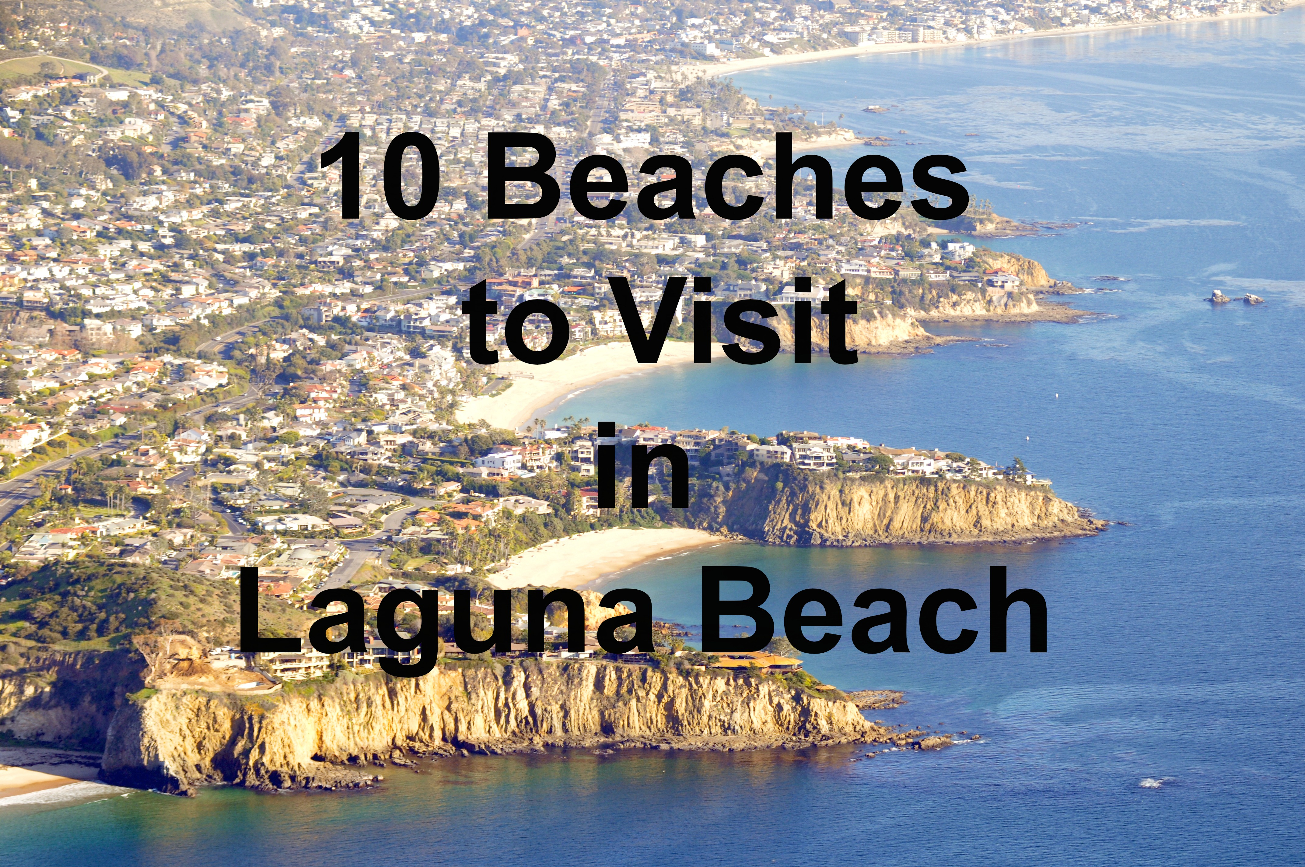 10 Beaches to Visit in Laguna Beach