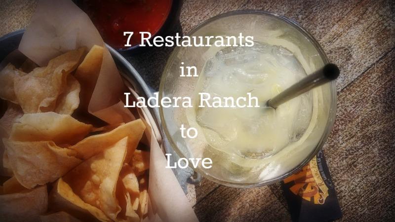 7 Restaurants in Ladera Ranch to Love
