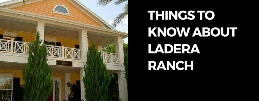 Things to Know About Ladera Ranch Featured