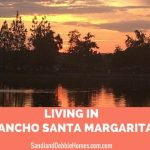Living in Rancho Santa Margarita Featured