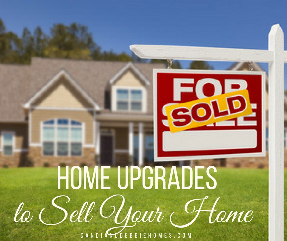 Home upgrades for selling tips tricks sandi clark and for Home upgrades