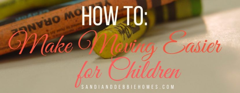 Help translate the importance of a move for your children by knowing just how to make moving easier for them and for you.