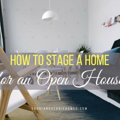 How to Stage a House for an Open House