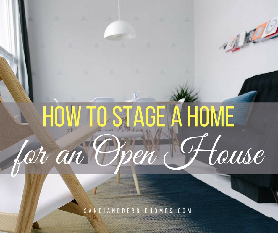 How to stage a house for an open house sandi clark and for How to stage a house for selling