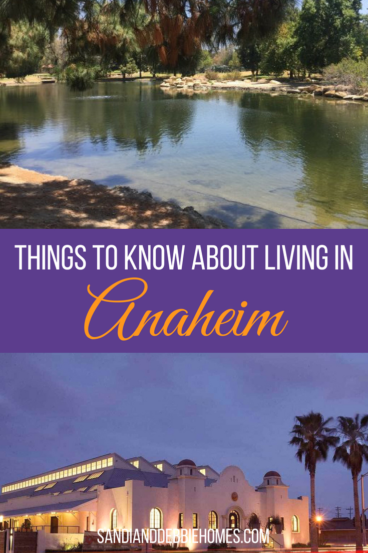 Discover the many things to know about living in Anaheim and then get ready to call it home for you and your family.