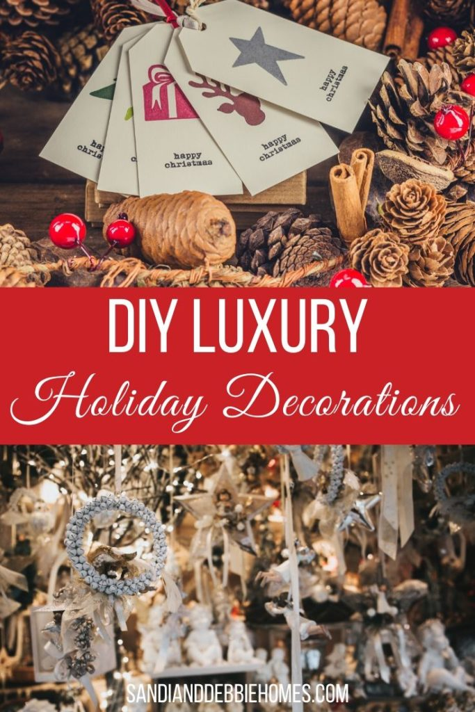 Decorating your home is more fun when you use DIY luxury holiday decorations that you can customize for your own personal design.